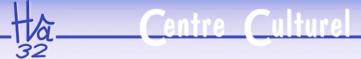 Bandeau Hâ 32 Centre Culturel